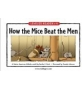 how the mice beat the men练习
